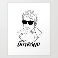 TEAM DUTRONC Art Print