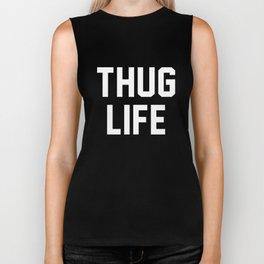 Thug Life - black Biker Tank