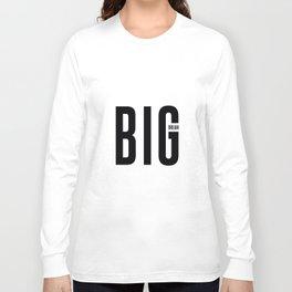 Dream Big Long Sleeve T-shirt