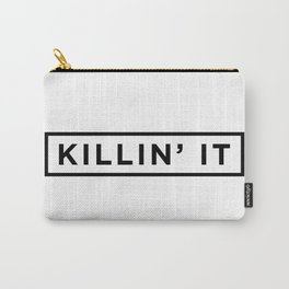 Killin it Carry-All Pouch