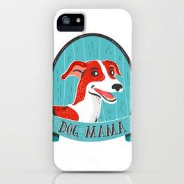 Dog Mama - Greyhound Design iPhone Case