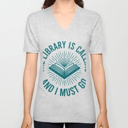 The Library Is Calling Gifts For Book Lovers Unisex V-Neck