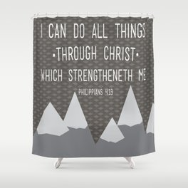 I CAN // Philippians 4:13 Shower Curtain