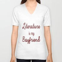 literature V-neck T-shirts featuring literature is my boyfriend red by Beautiful Bibliophile's Boutique