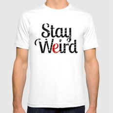 Stay weird SMALL White Mens Fitted Tee