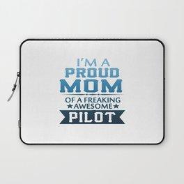 I'M A PROUD PILOT'S MOM Laptop Sleeve