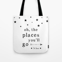 Oh the places you'll go - Dr Seuss Tote Bag