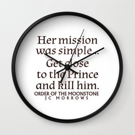 Her Mission was Simple... Wall Clock