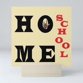 I Love Home School Mini Art Print