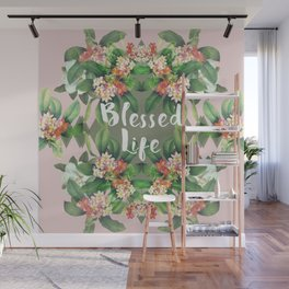 Blessed Life (pink version) Wall Mural