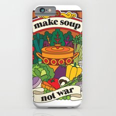 Make Soup Not War iPhone 6s Slim Case