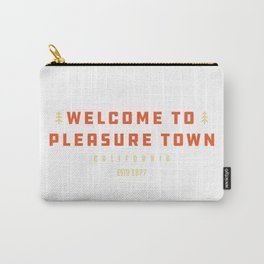 Pleasure Town CA Carry-All Pouch