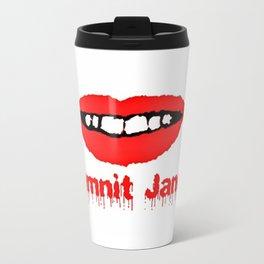 Damnit Janet! Travel Mug