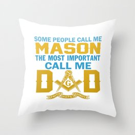 I'm a MASON and a DAD Throw Pillow