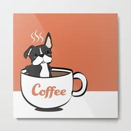 Frenchie, in a Coffee Mug Metal Print