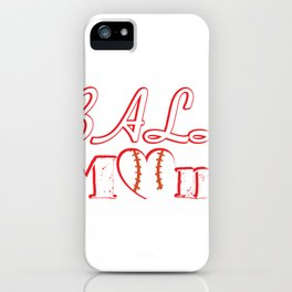 Ball Mom Love Softball Baseball Mother's Day Gifts iPhone Case