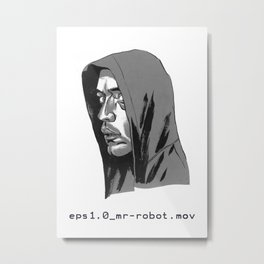 Mr Robot Metal Print