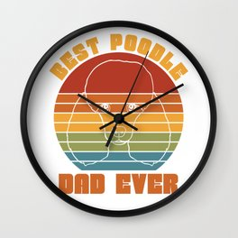 Best Poodle Dad Wall Clock