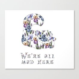 Alice floral designs - Cheshire cat all mad here Canvas Print