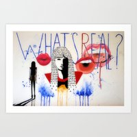 What's Real Art Print
