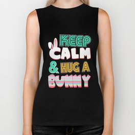 Keep Calm & Hug a Bunny Cute for Easter Biker Tank