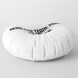 Nunca es tarde para aprender. Floor Pillow