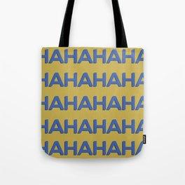Laugh Out Loud Tote Bag