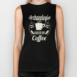 Archaeologist Fueled By Coffee Biker Tank