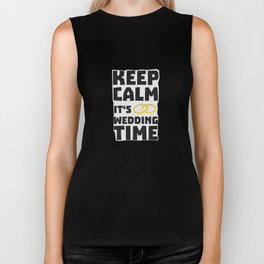 wedding time keep calm Bw8cz Biker Tank