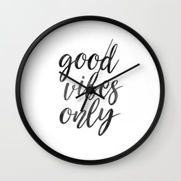 GOOD VIBES ONLY, Home Decor,Living Room Decor,Positive Quote,Motivational Quote,Inspirational Poster Wall Clock
