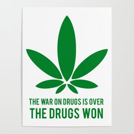 The Drugs Won (1) Poster
