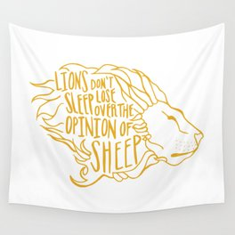 Lions don't lose sleep Wall Tapestry
