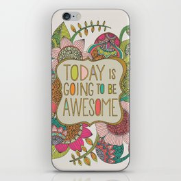 Today is going to be awesome iPhone Skin