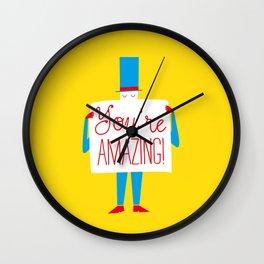 You're Amazing Wall Clock