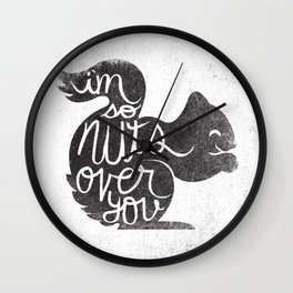 I'M SO NUTS OVER YOU Wall Clock