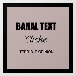 Every text based meme ever. Art Print