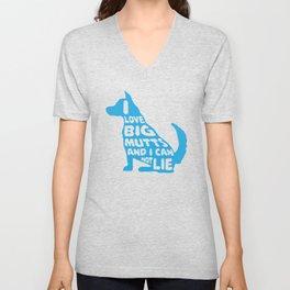 I Love Big Mutts and I Cannot Lie I Funny Dog design Unisex V-Neck