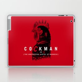 Cockman or The Unexpected Virtue of Madness Laptop & iPad Skin
