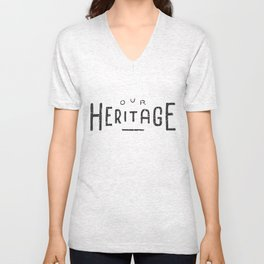 Our Heritage Unisex V-Neck