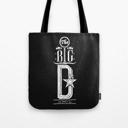 The Big D (wht) Tote Bag
