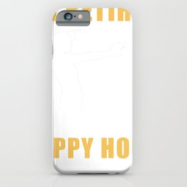 shooting I am retired every hour is happy hour iPhone Case