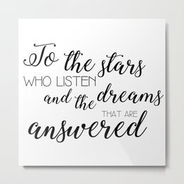 to the stars who listen (acomaf) Metal Print