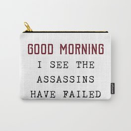 The Assassins Failed Carry-All Pouch