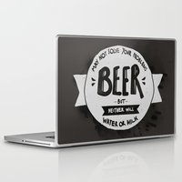 beer Laptop & iPad Skins featuring Beer by Juliana Rojas | Puchu