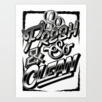 outkast Art Prints featuring So Fresh & So Clean by Jon Finlayson