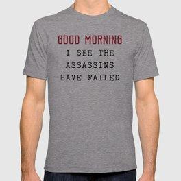 The Assassins Failed T-shirt