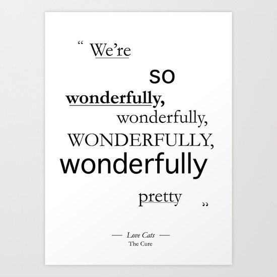 Wonderfully... Art Print