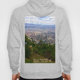 Mount Monserrate, with a 10,000 ft view of Bogota Colombia Hoody