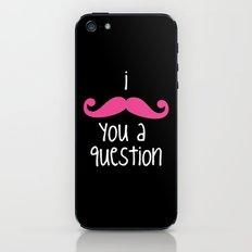 I Mustache You iPhone & iPod Skin