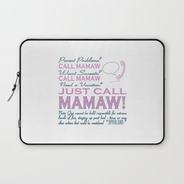 Just call MAMAW! Laptop Sleeve